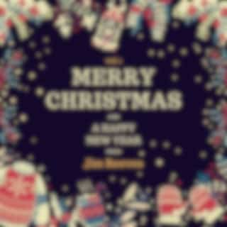 Merry Christmas and a Happy New Year from Jim Reeves, Vol. 1
