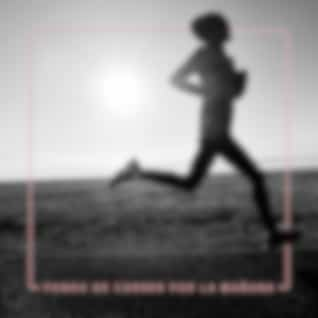 Fondo de Correr por la Mañana: Música Deportiva Chillout