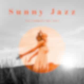Sunny Jazz for Summertime 2021 – Positive Instrumental Vibes for Relaxation