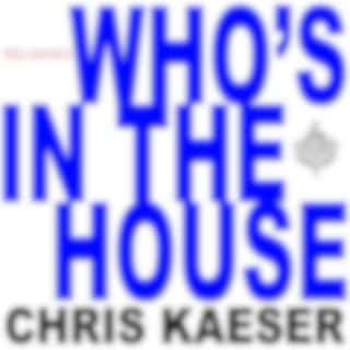 Who's in the House (Reloaded)