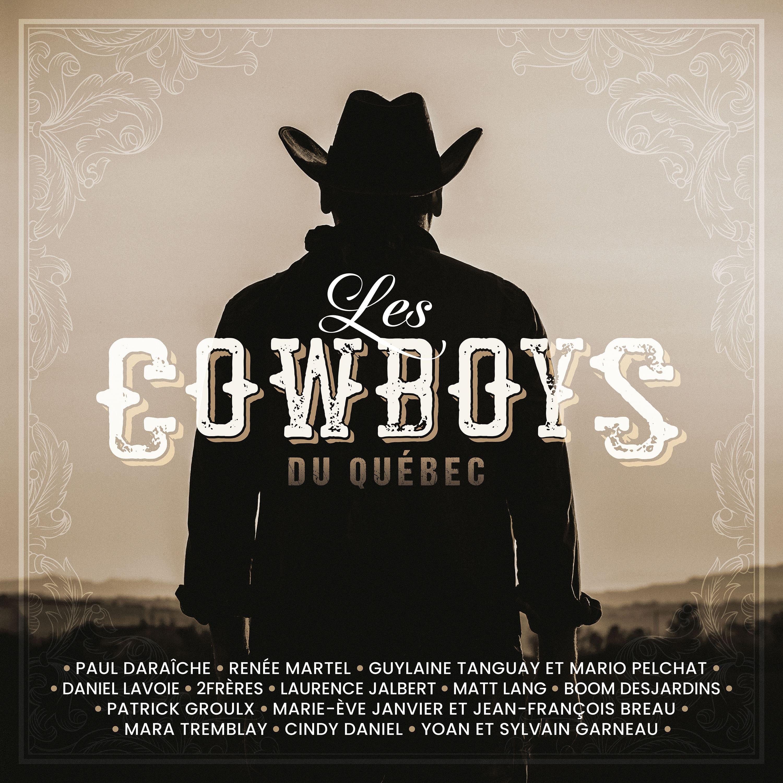 Album Les cowboys du Québec par Multi-Artistes   QUB musique
