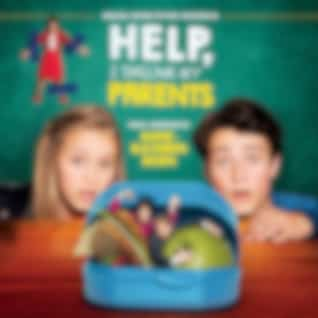Help, I Shrunk My Parents (Original Motion Picture Soundtrack)