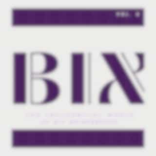 BIX - The Influential Music of Bix Beiderbecke (Vol. 2)