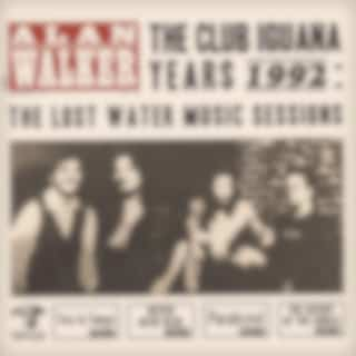 The Club Iguana Years: The Lost Water Music Session (1992)