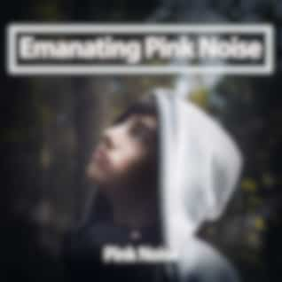 Emanating Pink Noise