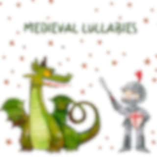 Medieval Lullabies - Magical and Soothing Music Collection for Bedtime for Children