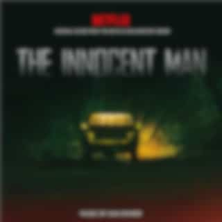 The Innocent Man (Original Score from the Netflix Documentary Series)
