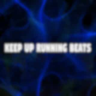 Keep up Running Beats