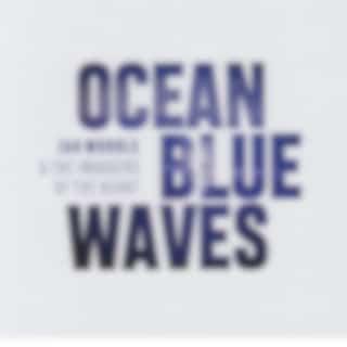 Ocean Blue Waves