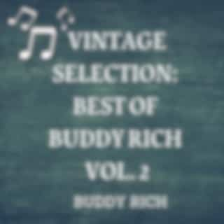 Vintage Selection: Best of Buddy Rich, Vol. 2 (2021 Remastered Version)