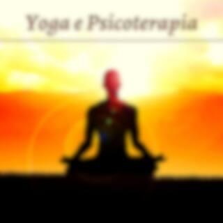 Yoga e psicoterapia - musica rilassante indiana per la crescita armonica e spirituale dell'individuo
