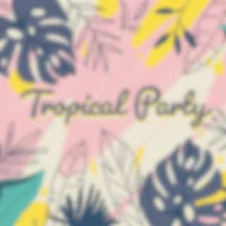 Tropical Party: Summer