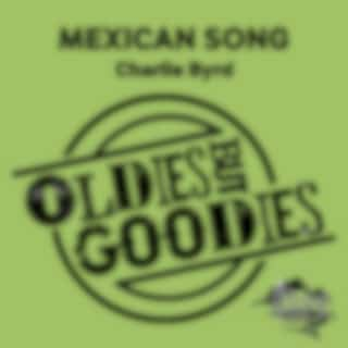 Oldies but Goodies: Mexican Song