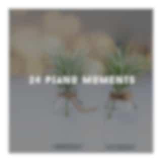 24 Piano Moments