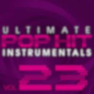 Ultimate Pop Hit Instrumentals, Vol. 23