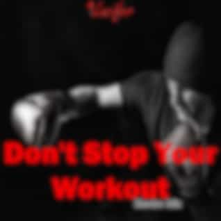 Don't Stop Your Workout (Electro Mix)