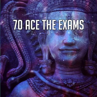 70 Ace The Exams