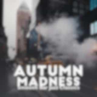 Autumn Madness (Smooth Bar Jazz Classics, Modern Jazz Melodies, Timeout, Smoke Jazz Set, Manhattan City Jazz)
