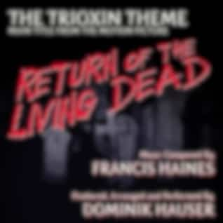 Return of the Living Dead: The Trioxin Theme (Main Title) by Francis Haines