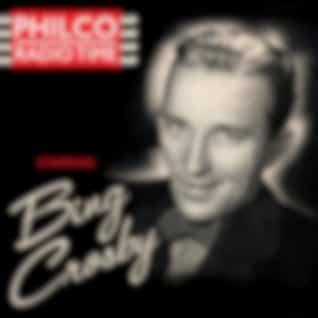 Philco Radio Time Starring Bing Crosby