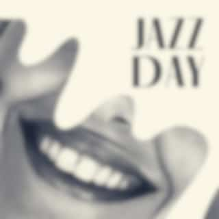 Jazz Day - Whisper Melody for Great Day (Background Music)
