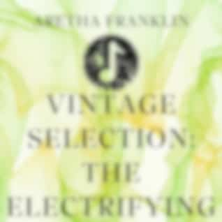 Vintage Selection: The Electrifying (2021 Remastered Version)