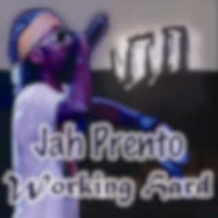 Working Hard (Jungle Drum and Bass)[feat. Prento Youth]