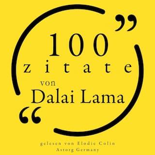100 Zitate des Dalai Lama (Sammlung 100 Zitate)