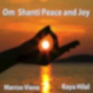 Om Shanti Peace and Joy (feat. Raya Hilal)