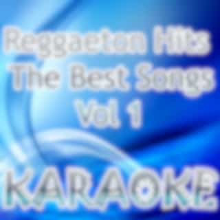 Reggaeton Hits The Best Songs Vol 1