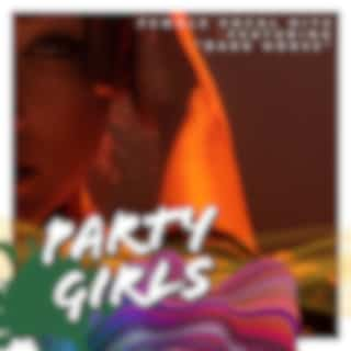 """Party Girls: Female Vocal Hits - Featuring """"Dark Horse"""""""