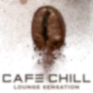 Cafe Chill Lounge Sensation