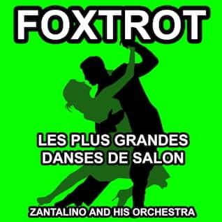 Les plus grandes danses de Salon: Foxtrot