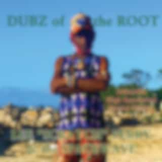Dubz Of The Root