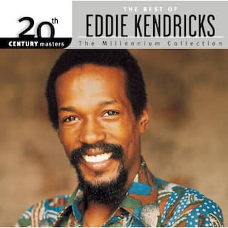 20th Century Masters: The Millennium Collection: Best of Eddie Kendricks