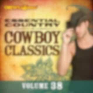 Essential Country: Cowboy Classics, Vol. 38