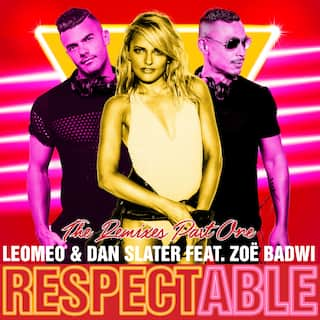 Respectable (feat. Zoë Badwi) (Remixes Part One) - EP