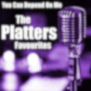 You Can Depend On Me The Platters Favourites