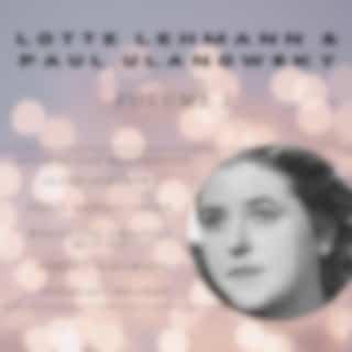 Lotte lehmann and paul ulanowsky (Volume 1)
