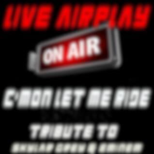C'mon Let Me Ride (Tribute to Skylar Grey & Eminem)