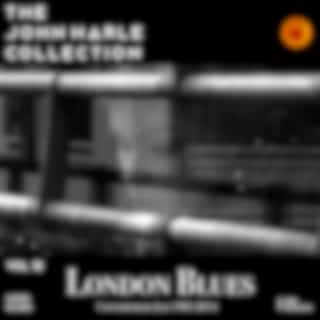The John Harle Collection Vol. 12: London Blues (Contemporary Jazz 1983-2014)