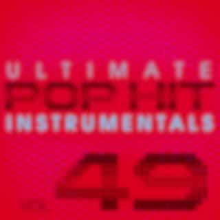 Ultimate Pop Hit Instrumentals, Vol. 49