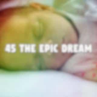 45 The ic Dream - EP