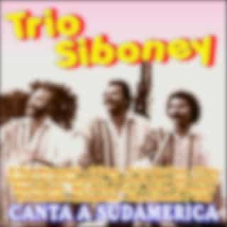 Trio Siboney Canta a Sudamerica