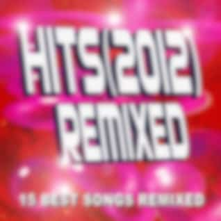Hits (2012) Remixed – 15 Best Songs Remixed
