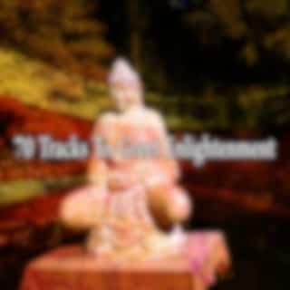 70 Tracks to Greet Enlightenment