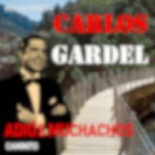 Adios Muchachos / Caminito (Remastered)