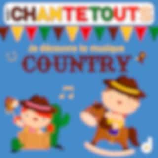 Les chantetouts : Je découvre la musique country