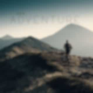 New Adventure - Deep Ambient Chill, Unforgettable Travel, Place Full of Positive Slow Vibrations