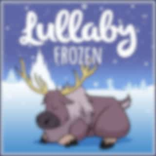 Lullaby... Frozen Collection